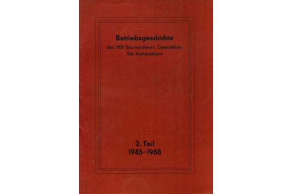 You are currently viewing Betriebsgeschichte des VEB Baumaschinen Gatersleben, Sitz Aschersleben, Teil 2 (1945 – 1968)