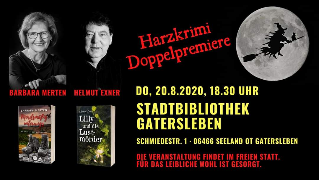 Lesung Helmut exner Lilly lustmörder Barbara Merten mörderisch unterwegs Stadtbibliothek Gatersleben Oberhof harzkrimis