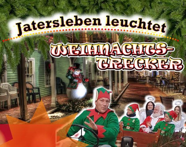 Aufruf unserer Vereine: Jatersleben leuchtet und der Weihnachtsmann rollt am Samstag, 28.11. ab 16 Uhr mit dem Weihnachtstrecker durch den Ort